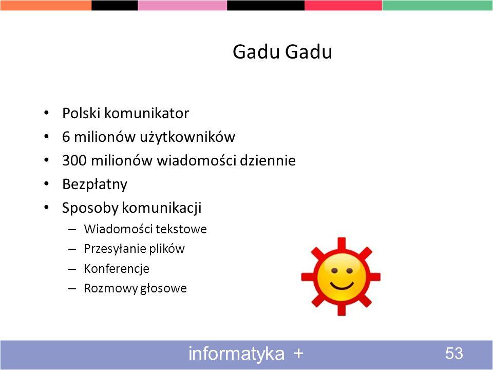 Gadu Gadu informatyka + Polski komunikator 6 milionów użytkowników