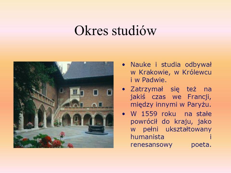 Okres studiów Nauke i studia odbywał w Krakowie, w Królewcu i w Padwie. Zatrzymał się też na jakiś czas we Francji, między innymi w Paryżu.