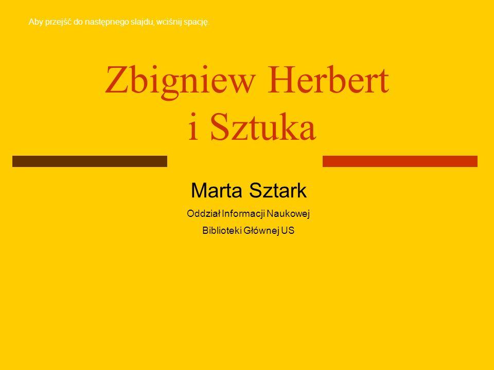 Zbigniew Herbert i Sztuka