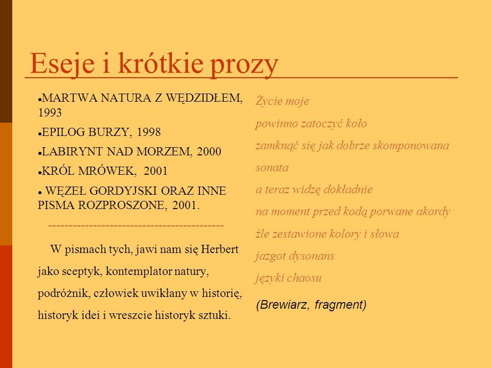 Eseje i krótkie prozy MARTWA NATURA Z WĘDZIDŁEM, 1993