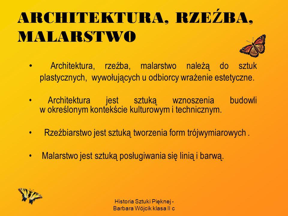 ARCHITEKTURA, RZEŹBA, MALARSTWO