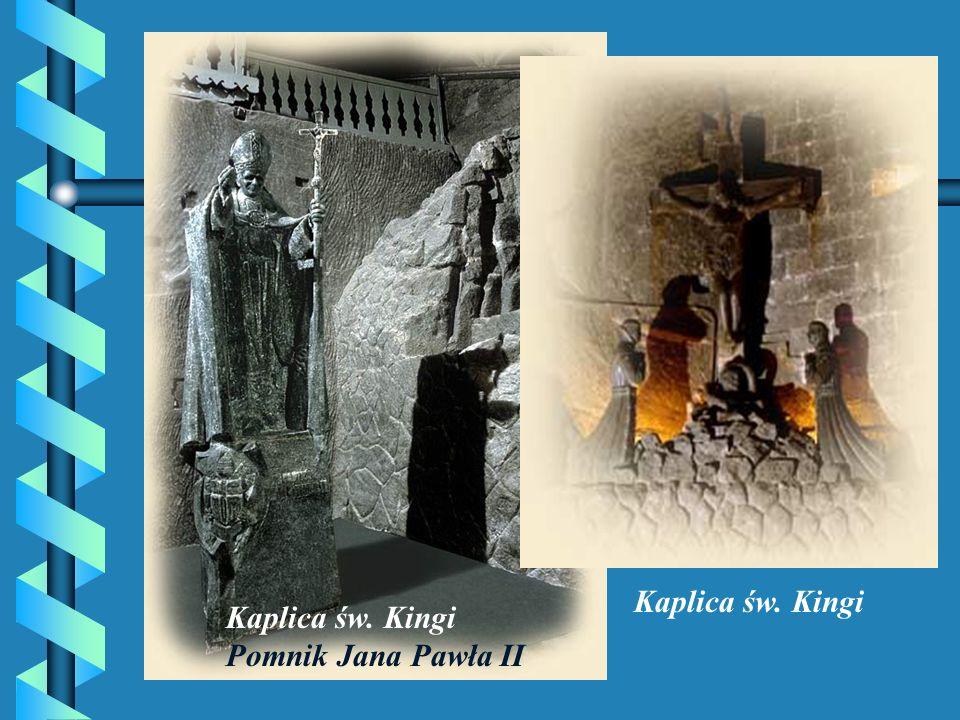 Kaplica św. Kingi Kaplica św. Kingi Pomnik Jana Pawła II