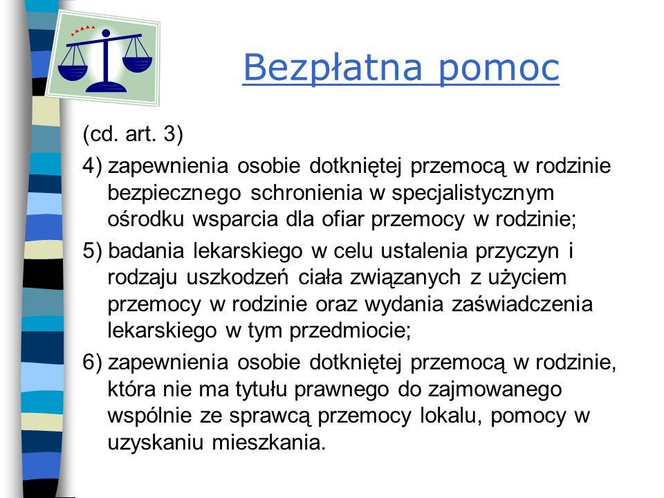 Bezpłatna pomoc (cd. art. 3)