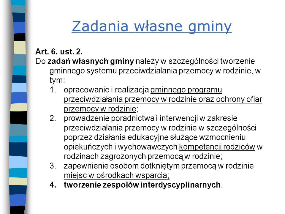 Zadania własne gminy Art. 6. ust. 2.