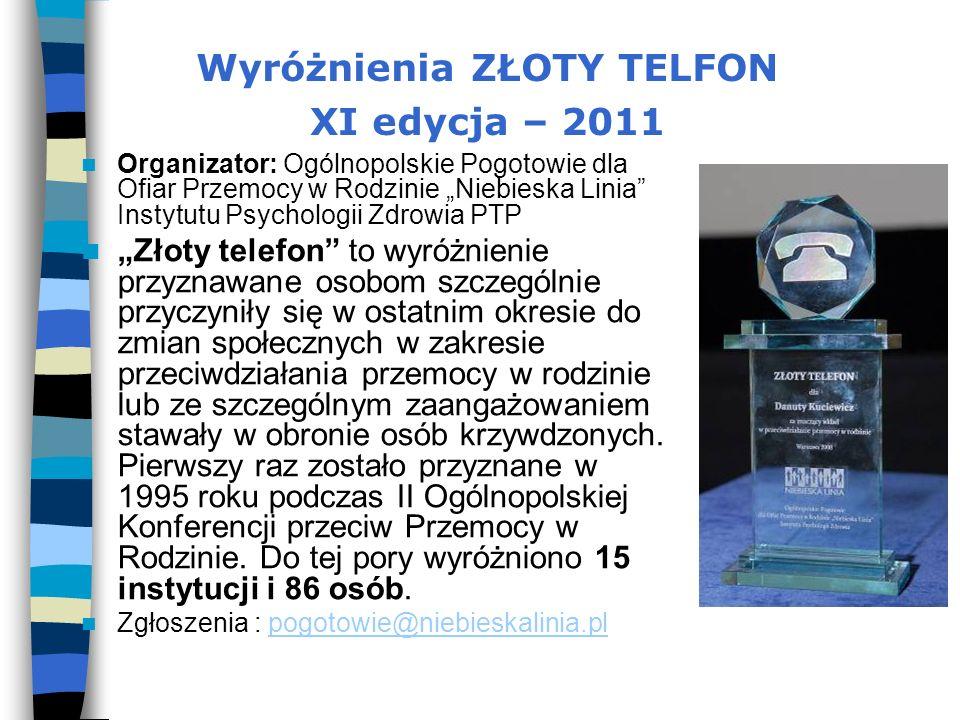 Wyróżnienia ZŁOTY TELFON XI edycja – 2011