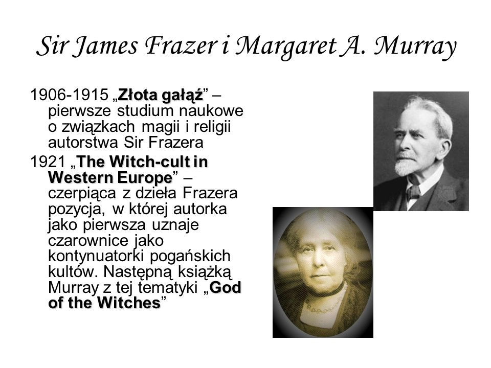 Sir James Frazer i Margaret A. Murray