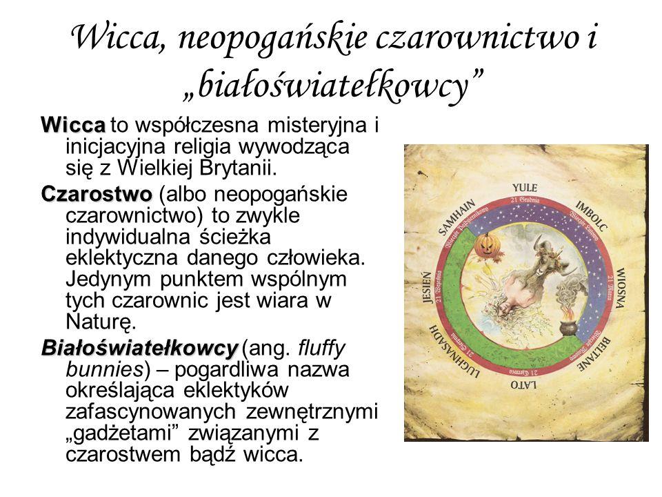 """Wicca, neopogańskie czarownictwo i """"białoświatełkowcy"""