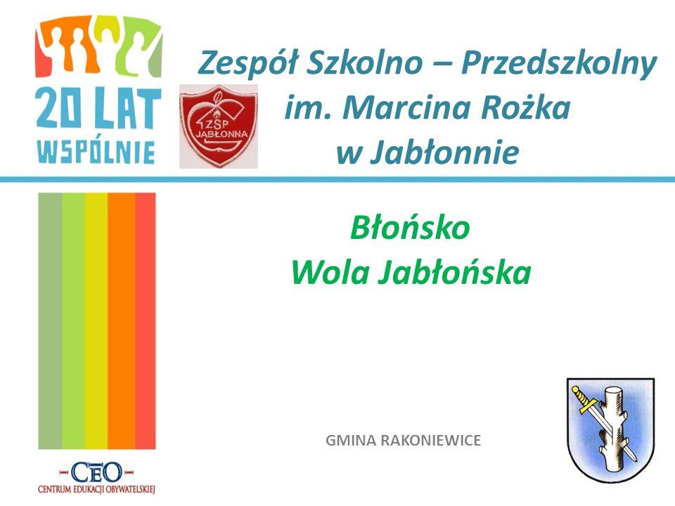 Zespół Szkolno – Przedszkolny im. Marcina Rożka w Jabłonnie