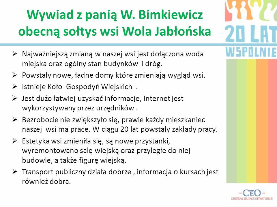 Wywiad z panią W. Bimkiewicz obecną sołtys wsi Wola Jabłońska