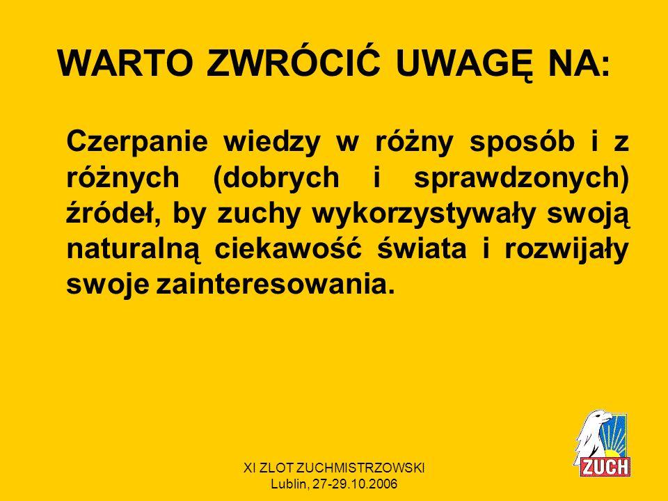 WARTO ZWRÓCIĆ UWAGĘ NA:
