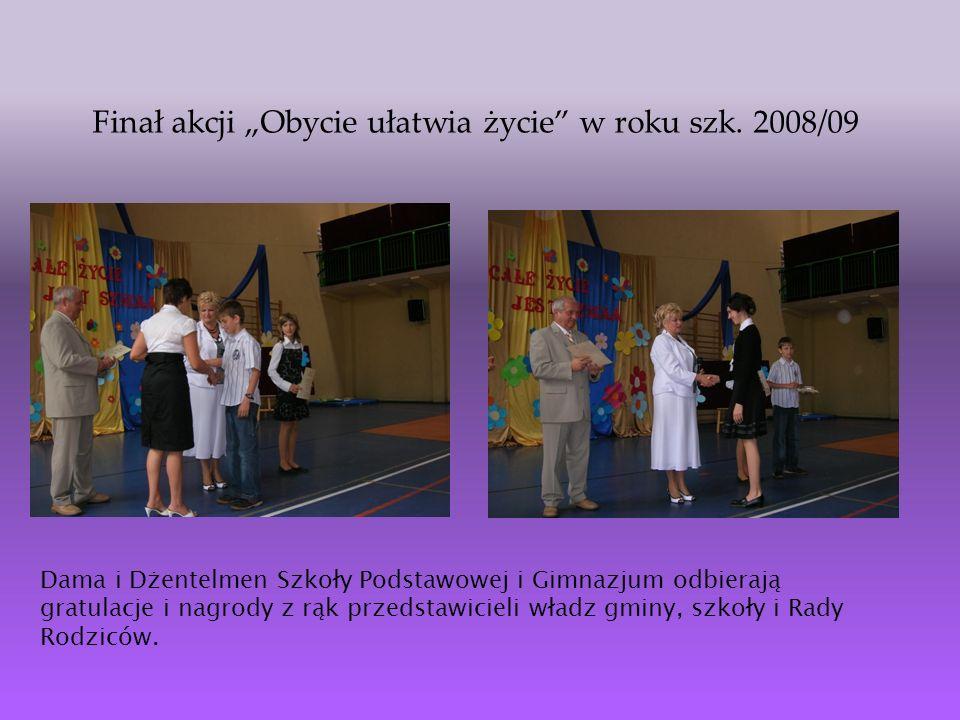 """Finał akcji """"Obycie ułatwia życie w roku szk. 2008/09"""