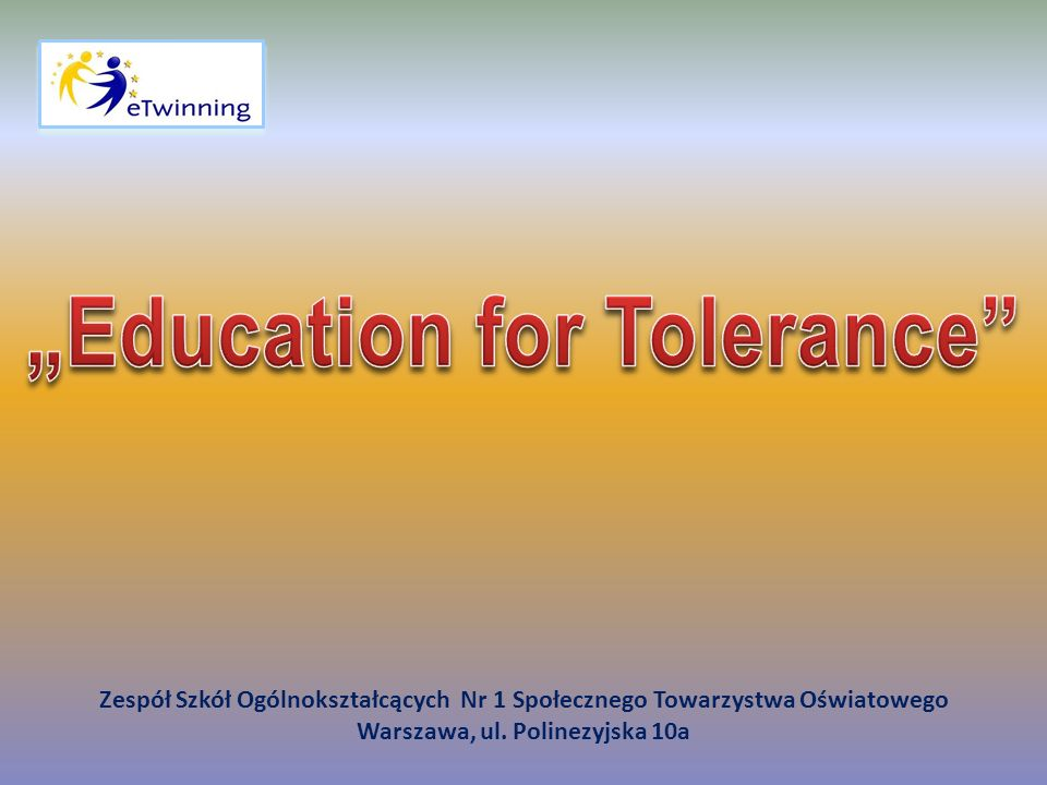 """Education for Tolerance Warszawa, ul. Polinezyjska 10a"