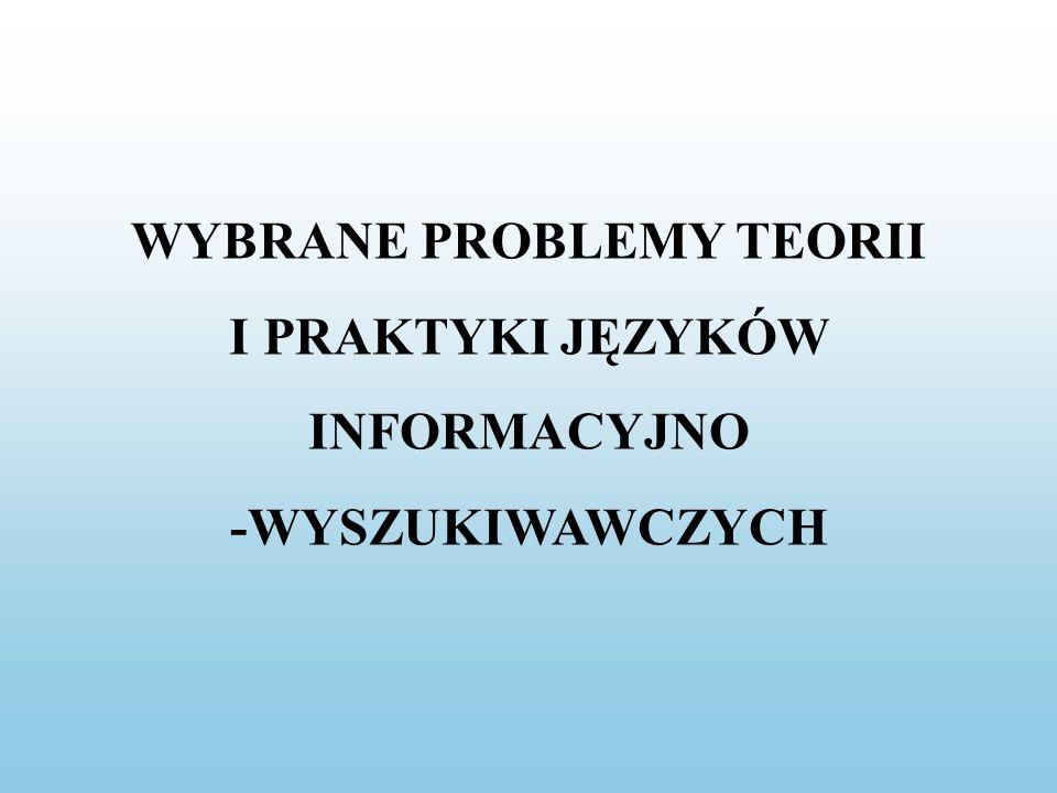 WYBRANE PROBLEMY TEORII