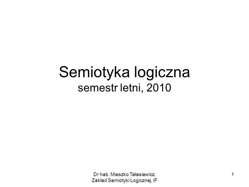 Semiotyka logiczna semestr letni, 2010