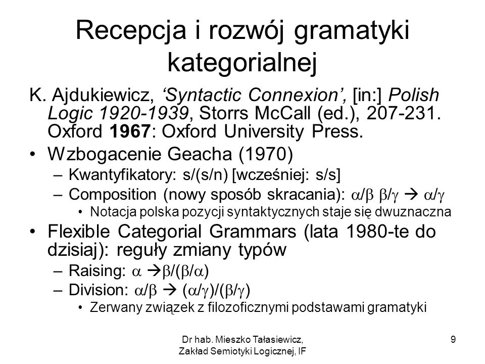 Recepcja i rozwój gramatyki kategorialnej