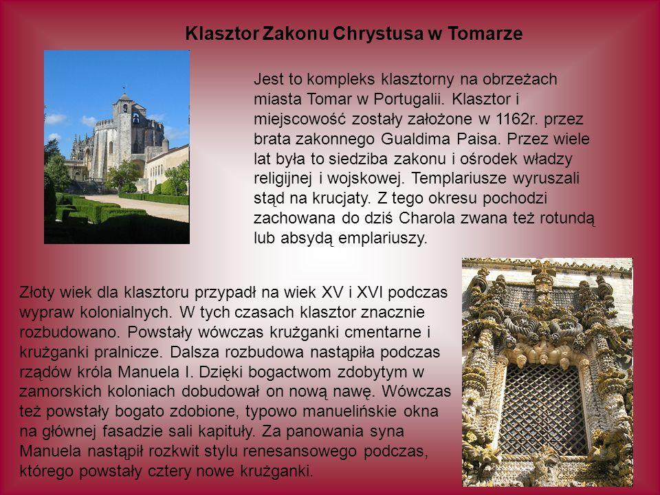 Klasztor Zakonu Chrystusa w Tomarze