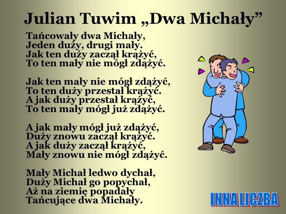 """Julian Tuwim """"Dwa Michały"""
