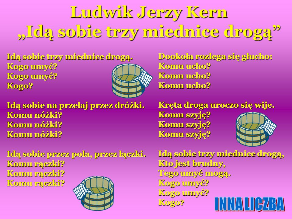 """Ludwik Jerzy Kern """"Idą sobie trzy miednice drogą"""