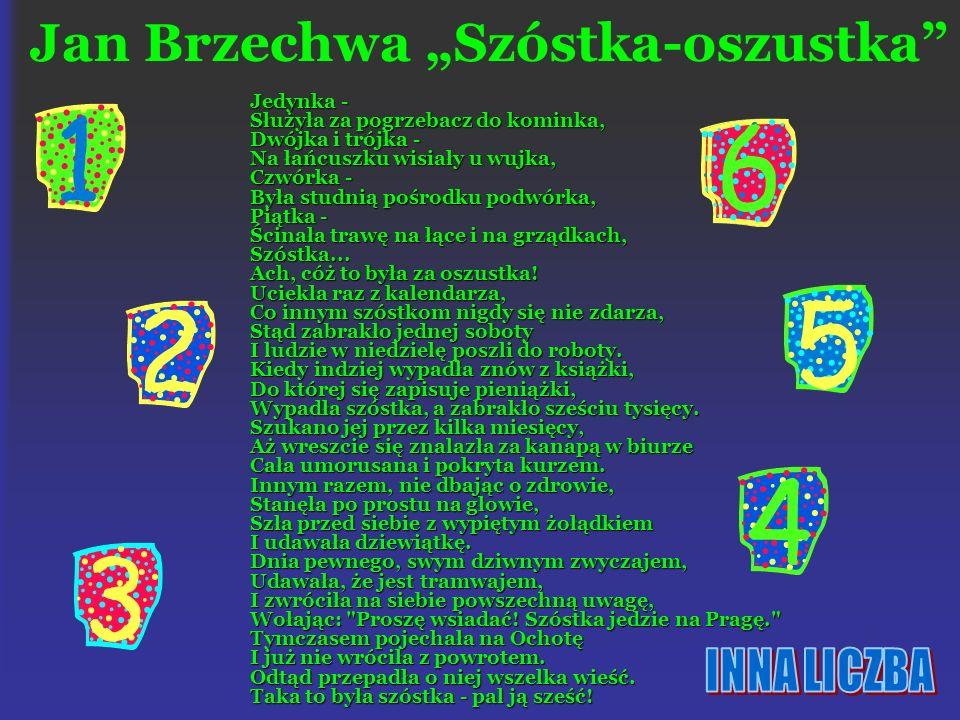 """Jan Brzechwa """"Szóstka-oszustka"""