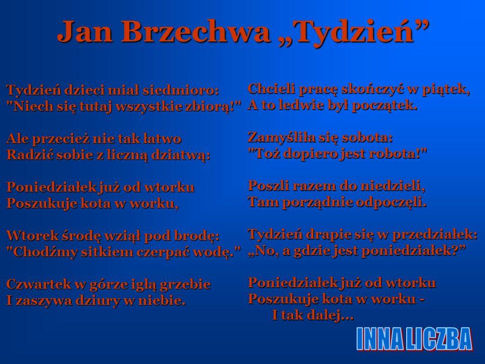 """Jan Brzechwa """"Tydzień"""