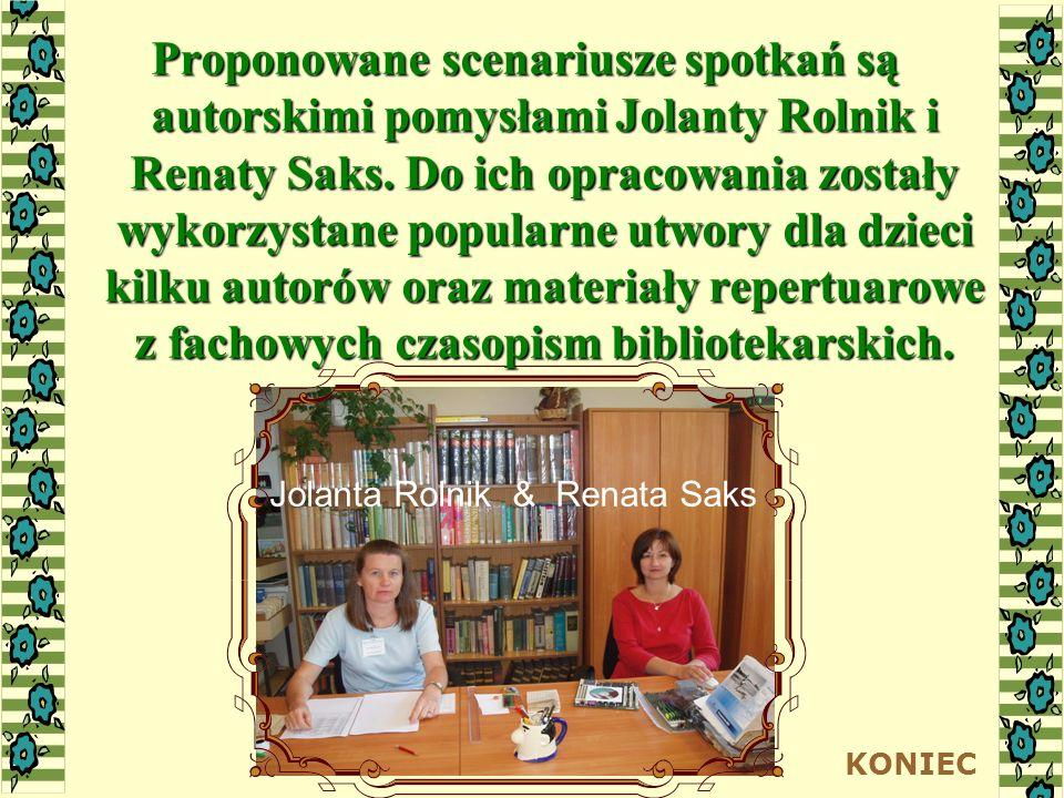 Jolanta Rolnik & Renata Saks