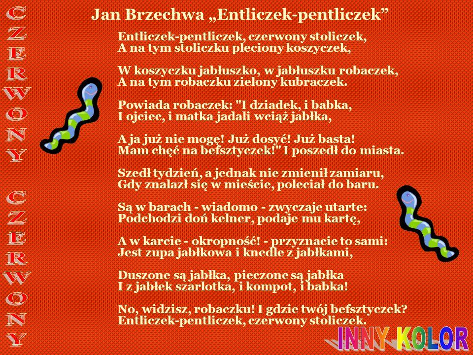 "Jan Brzechwa ""Entliczek-pentliczek"
