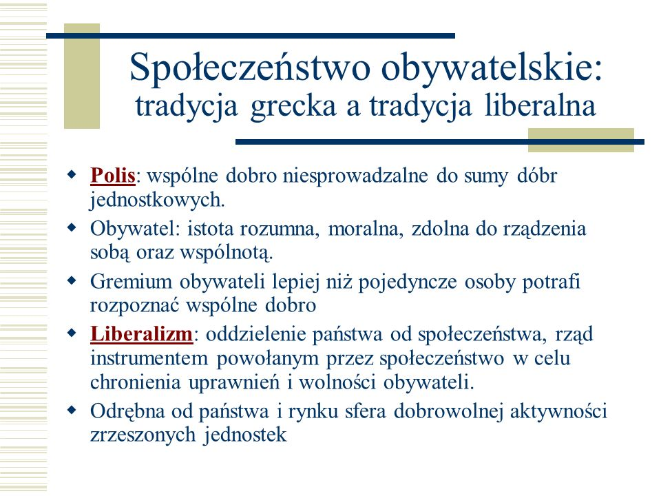 Społeczeństwo obywatelskie: tradycja grecka a tradycja liberalna