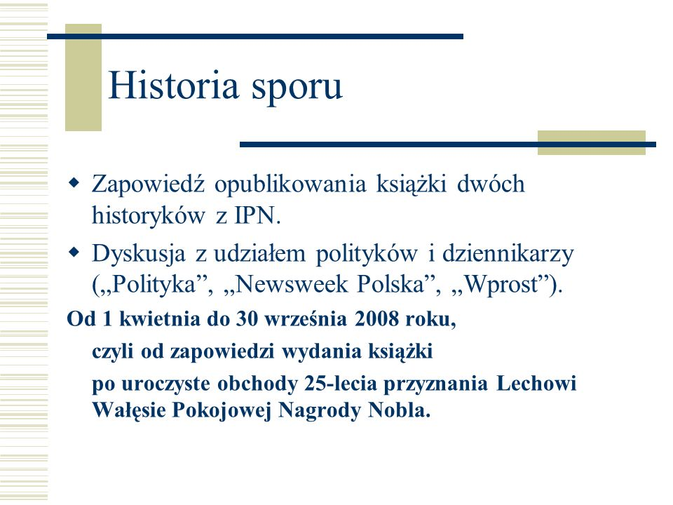 Historia sporu Zapowiedź opublikowania książki dwóch historyków z IPN.