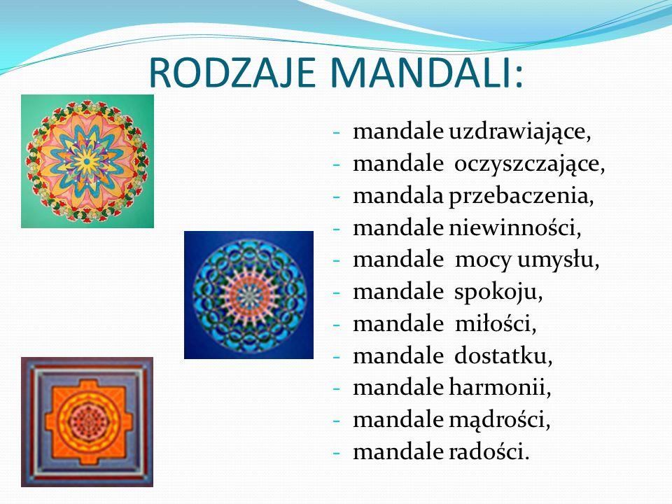 RODZAJE MANDALI: mandale uzdrawiające, mandale oczyszczające,