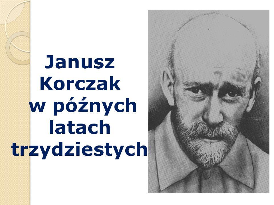 Janusz Korczak w późnych latach trzydziestych