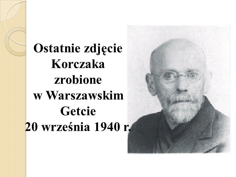 Ostatnie zdjęcie Korczaka zrobione w Warszawskim Getcie