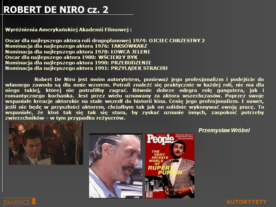 ROBERT DE NIRO cz. 2 Przemysław Wróbel ZAKOŃCZ AUTORYTETY