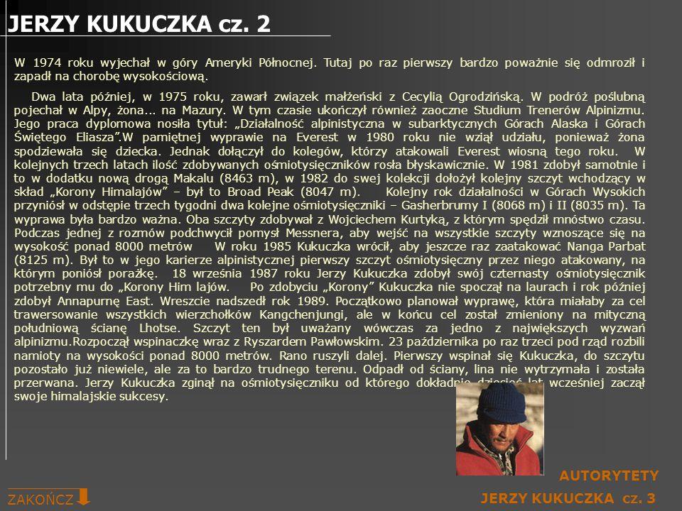 JERZY KUKUCZKA cz. 2 AUTORYTETY ZAKOŃCZ JERZY KUKUCZKA cz. 3