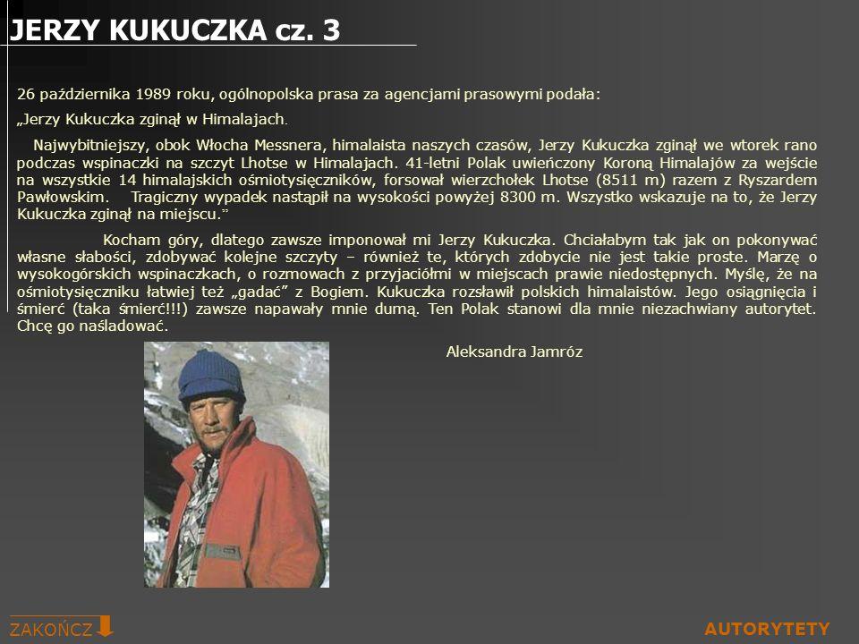 JERZY KUKUCZKA cz. 3 ZAKOŃCZ AUTORYTETY