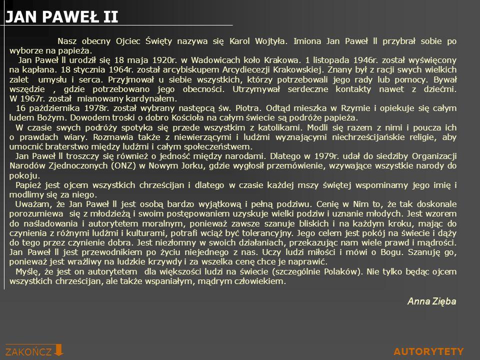 JAN PAWEŁ II ZAKOŃCZ AUTORYTETY