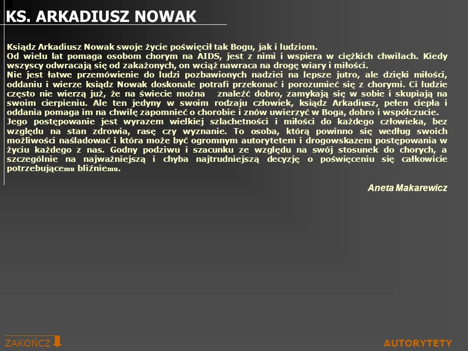 KS. ARKADIUSZ NOWAK Aneta Makarewicz ZAKOŃCZ AUTORYTETY