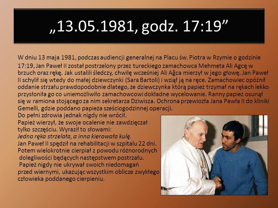 """""""13.05.1981, godz. 17:19"""