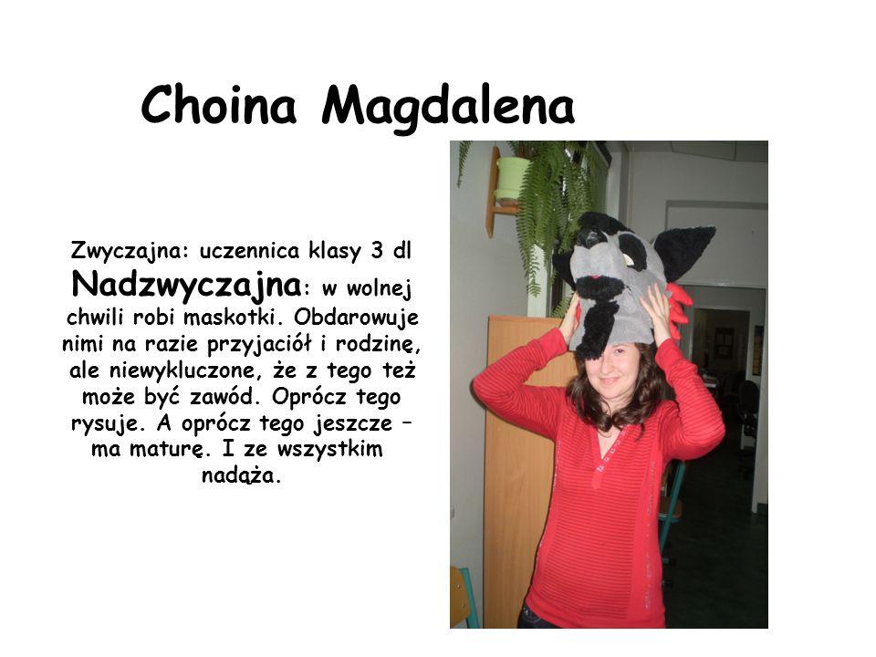 Choina Magdalena Nadzwyczajna: w wolnej