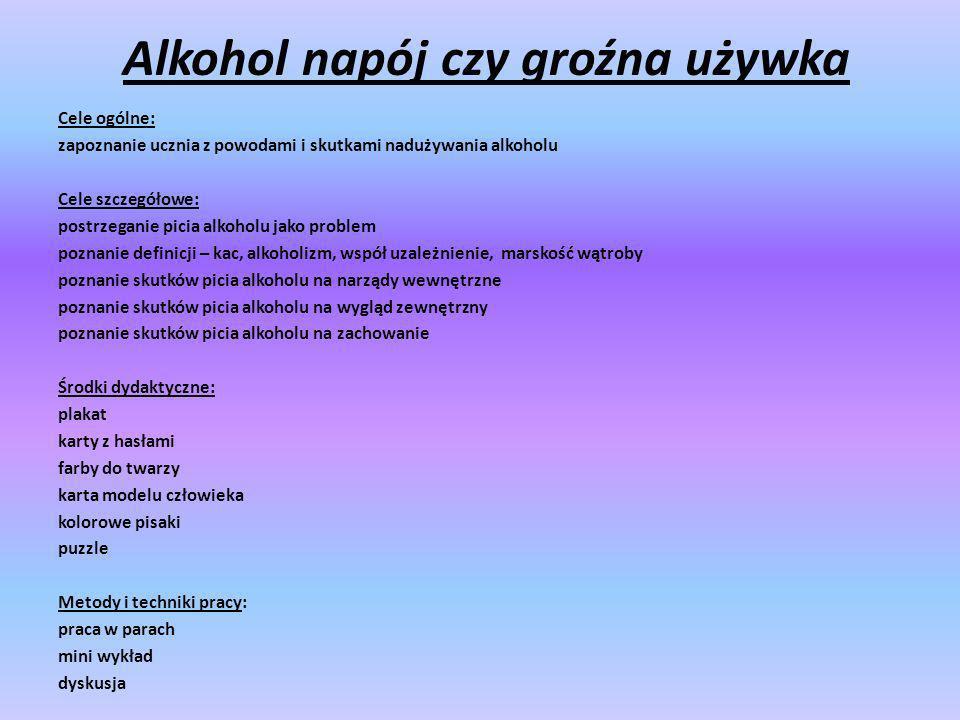 Alkohol napój czy groźna używka