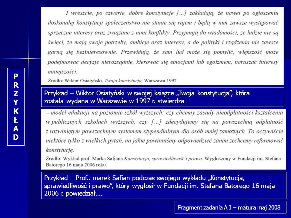 """P R. Z. Y. K. Ł. A. D. Przykład – Wiktor Osiatyński w swojej książce """"Twoja konstytucja , która."""