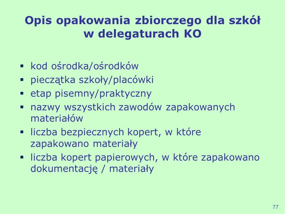 Opis opakowania zbiorczego dla szkół w delegaturach KO