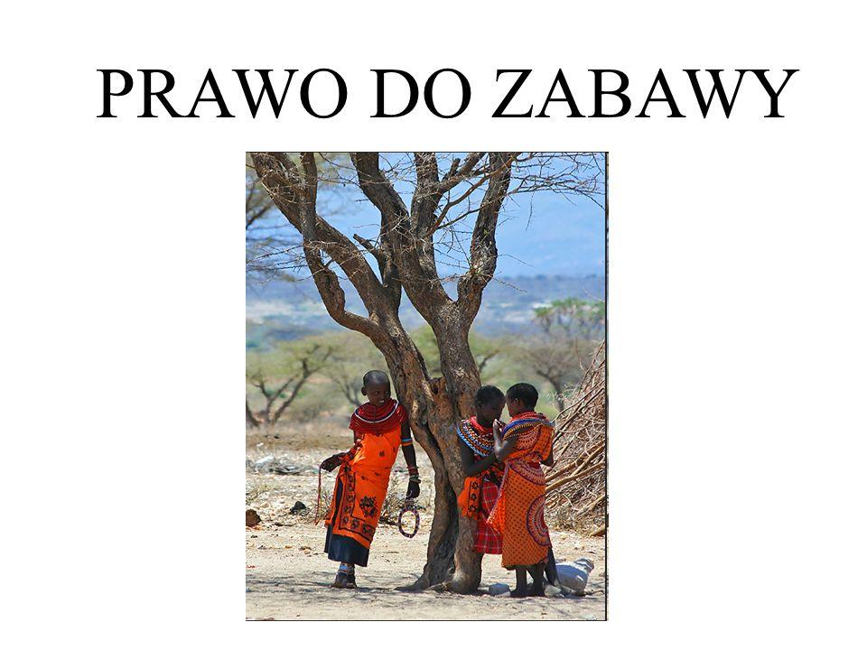 PRAWO DO ZABAWY