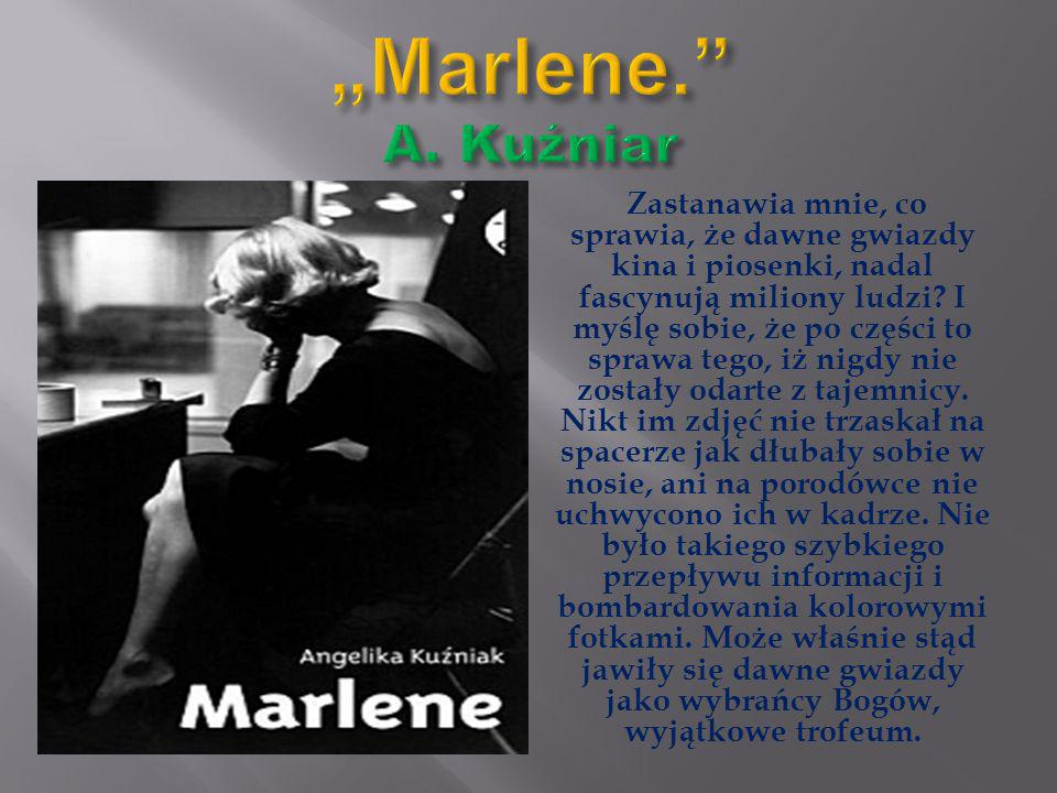 """""""Marlene. A. Kuźniar"""