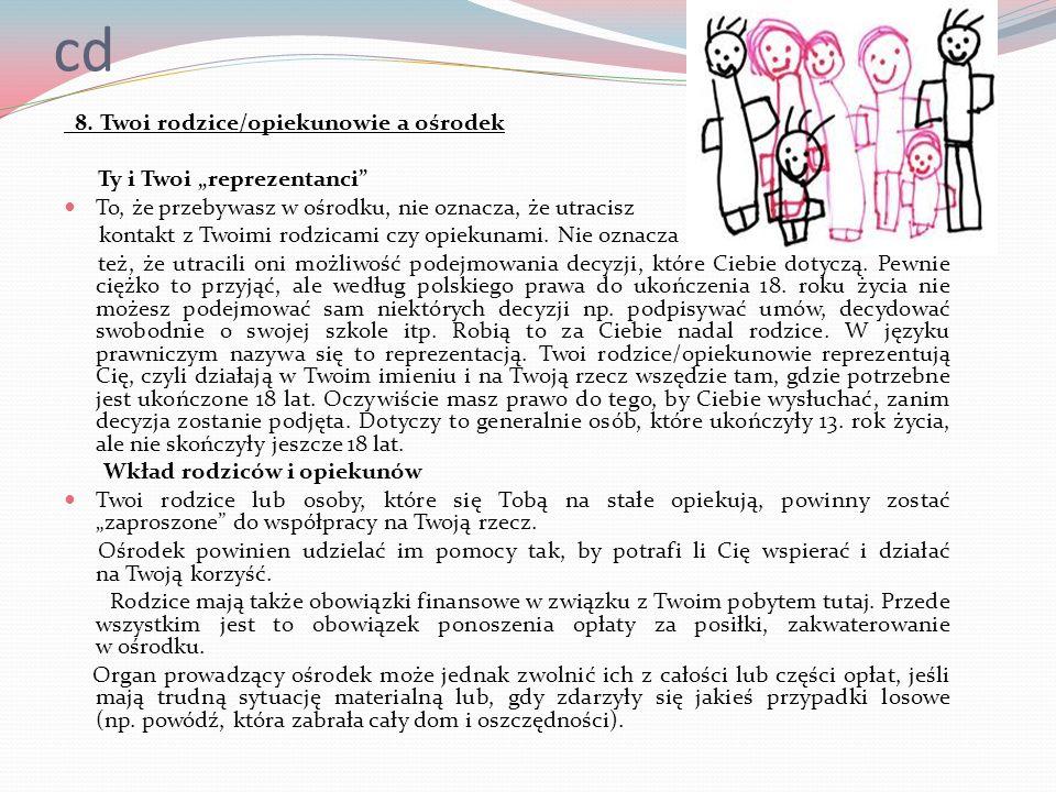"""cd 8. Twoi rodzice/opiekunowie a ośrodek Ty i Twoi """"reprezentanci"""