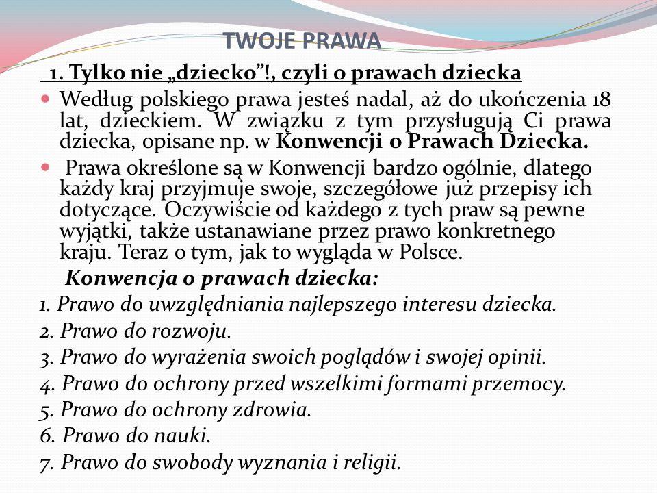 """TWOJE PRAWA 1. Tylko nie """"dziecko !, czyli o prawach dziecka"""
