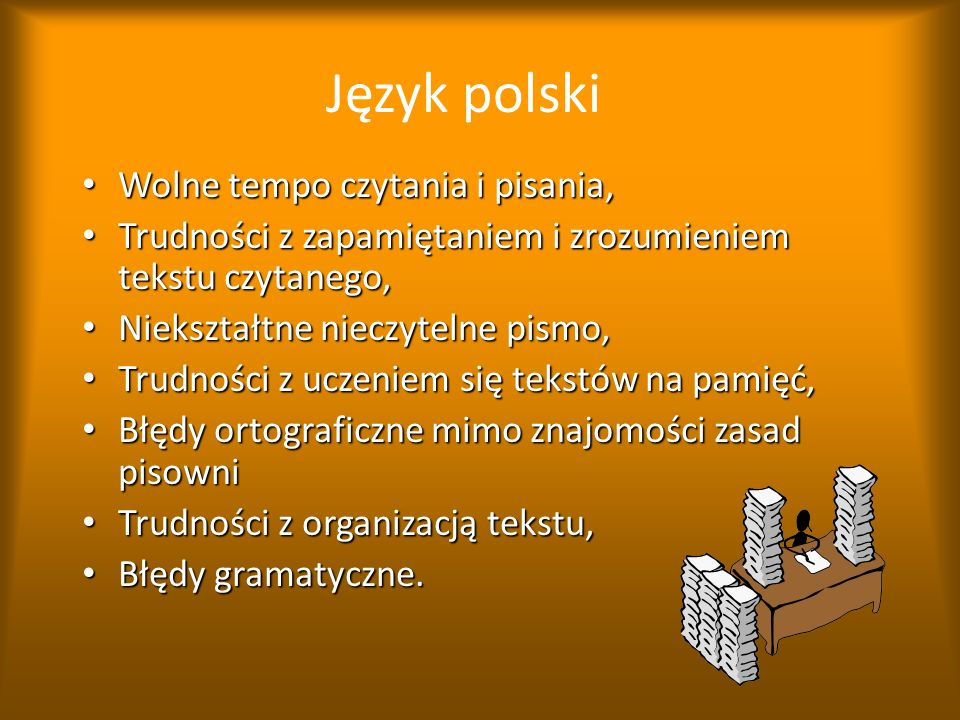 Język polski Wolne tempo czytania i pisania,