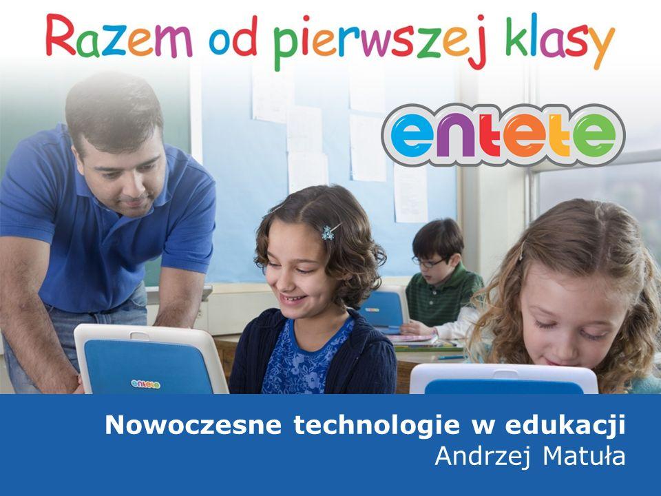 Nowoczesne technologie w edukacji Andrzej Matuła