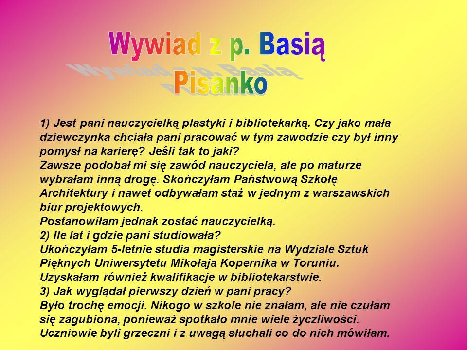 Wywiad z p. Basią Pisanko