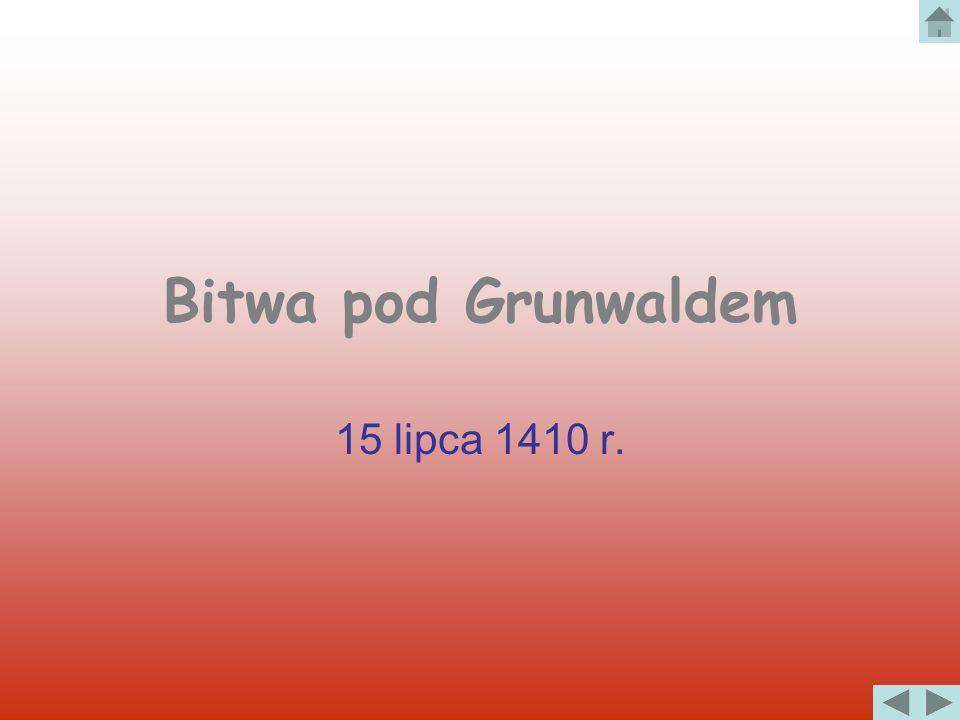 Bitwa pod Grunwaldem 15 lipca 1410 r.