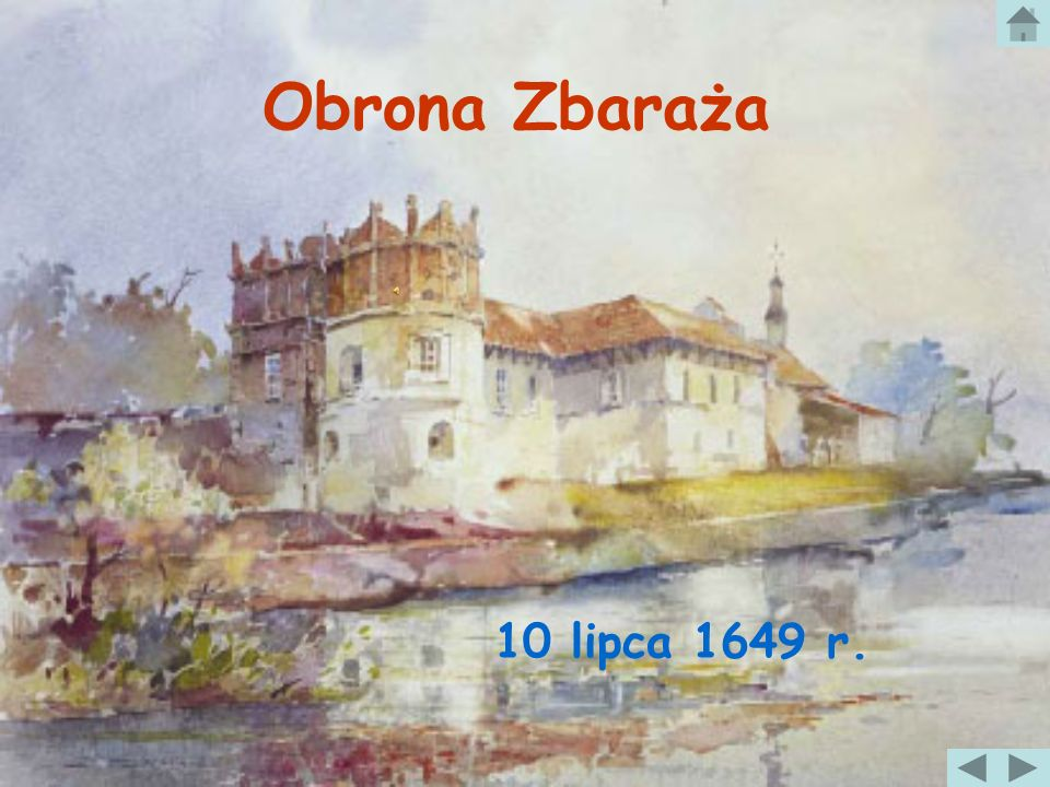 Obrona Zbaraża 10 lipca 1649 r.